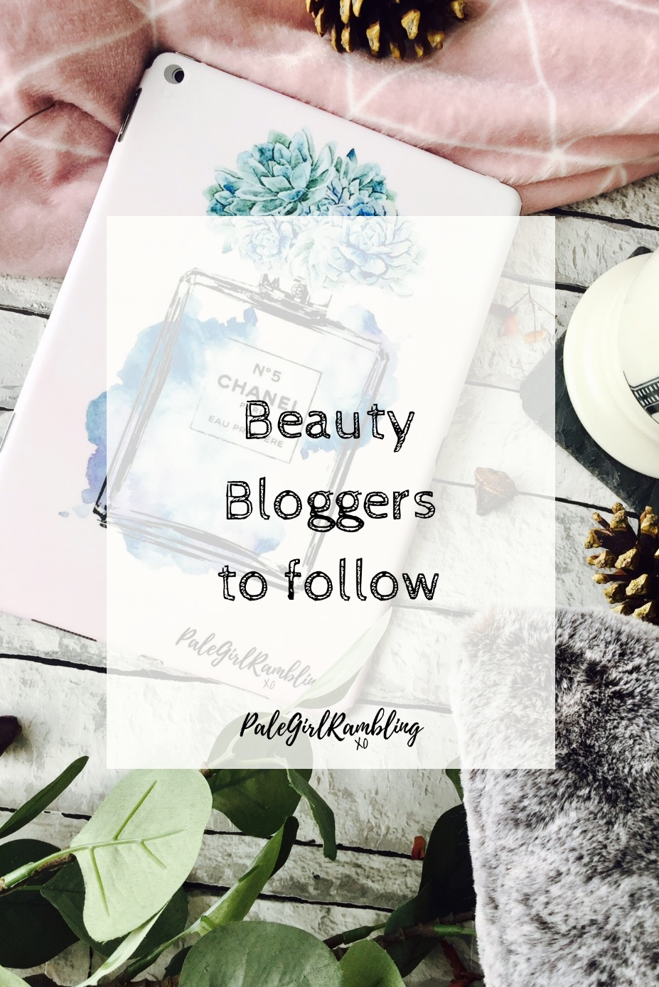 Beauty bloggers to follow recommendations